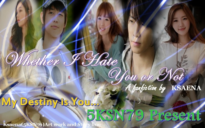 cover ff whether I hate you or not chapter 8